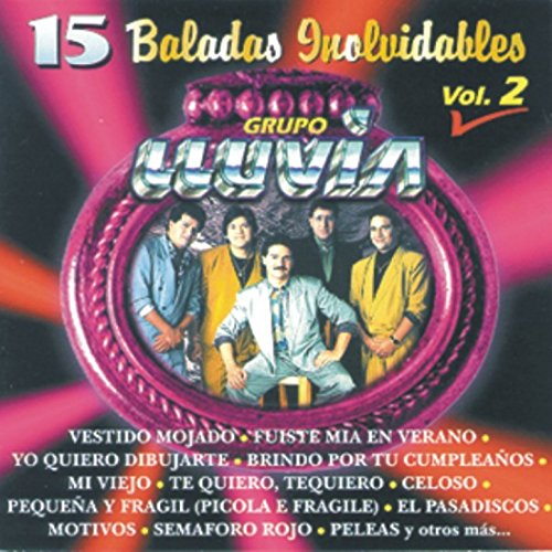 15 Baladas Inolvidables Vol. 2 - Grupo Lluvia