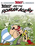 Asterix and the Roman Agent: Album #15 (Asterix (Orion Paperback))