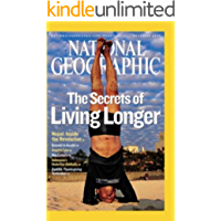 National Geographic: The Secrets of Living Longer (English Edition)