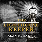 The Lighthouse Keeper | Alan K. Baker