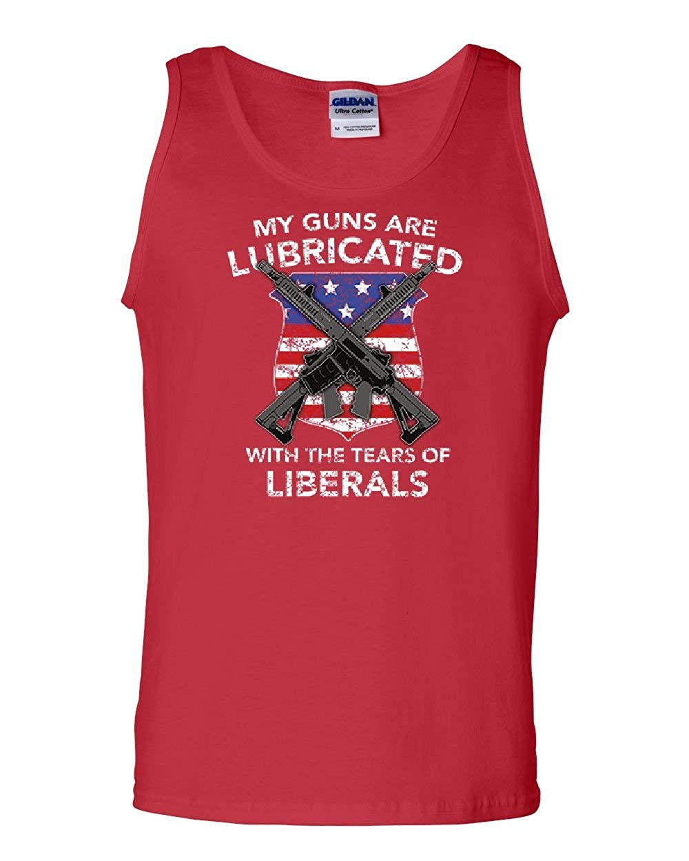 Guns Lubricated with Tears of Liberals Tank Top 2nd Amendment Sleeveless