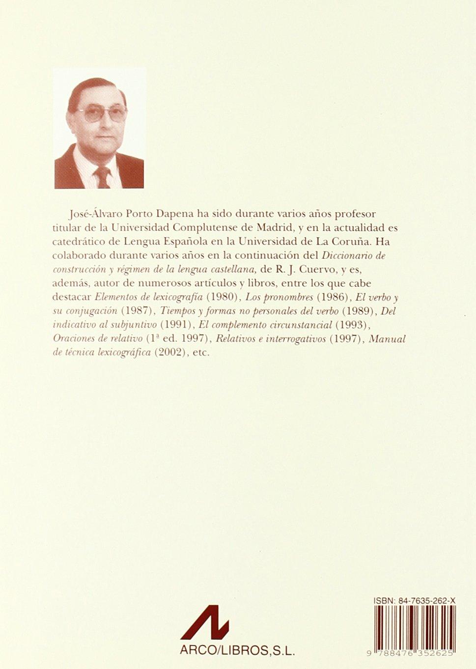 Oraciones de relativo p Cuadernos de lengua española: Amazon.es: José Álvaro Porto Dapena: Libros