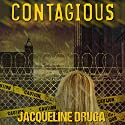 Contagious Audiobook by Jacqueline Druga Narrated by Andrew B. Wehrlen