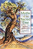 Myths of the Sacred Tree, Moyra Caldecott, 0892814144