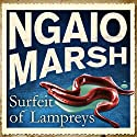 Surfeit of Lampreys Audiobook by Ngaio Marsh Narrated by Philip Franks