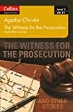 Witness for the Prosecution and Other Stories: B1 (Collins Agatha Christie ELT Readers)