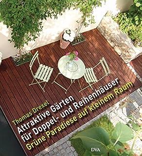 Kleine Gärten gestalten: Reihenhaus · Vorgarten · Innenhof: Amazon ...