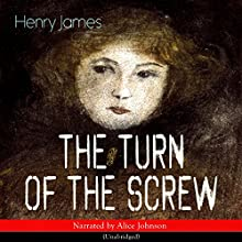 The Turn of the Screw Audiobook by Henry James Narrated by Alice Johnson