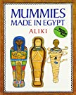 Mummies Made in Egypt (Reading Rainbow Books), by Aliki