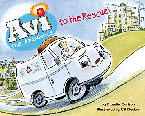 Avi the Ambulance to the Rescue