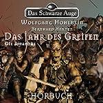 Die Amazone (Das schwarze Auge - Das Jahr des Greifen 3) | Wolfgang Hohlbein,Bernhard Hennen