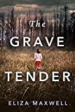 Book cover image for The Grave Tender