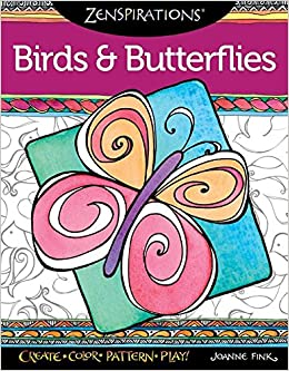 Amazon Zenspirations Coloring Book Birds Butterflies 0499995280106 Joanne Fink Books