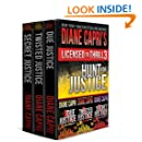 Licensed to Thrill 3: Hunt For Justice Series Thrillers Books 1-3 (Diane Capri's Licensed to Thrill Sets)
