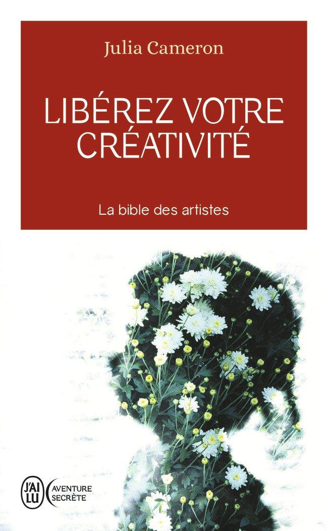 """Résultat de recherche d'images pour """"libérer sa créativité julia cameron"""""""