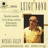 Luigi Nono: Variazioni Canoniche, for Chamber Orchestra / A Carlo Scarpa, Architetto, for Orchestra / No Hay Caminos, Hay que Caminar..., for Seven Instrumental Groups