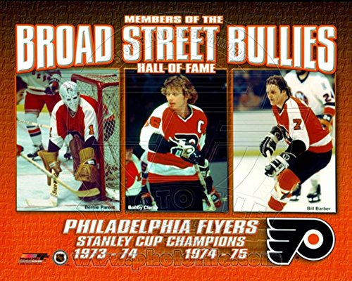 Broad Street Bullies- Bernie Parent, Bobby Clarke, & Bill Barber Photo 10 x 8in Bully Poster