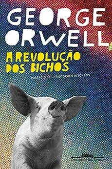 A revolução dos bichos por [Orwell, George]