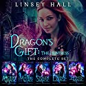 Dragon's Gift Complete Series: An Urban Fantasy Boxed Set Audiobook by Linsey Hall Narrated by Laurel Schroeder