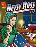 Betsy Ross y la bandera de los Estados Unidos, Kay Melchisedech Olson, 0736896821