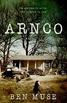 Arnco (The Write Stuff Series- Book 1) by [Muse, Ben]