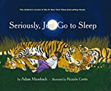img - for Seriously, Just Go to Sleep book / textbook / text book