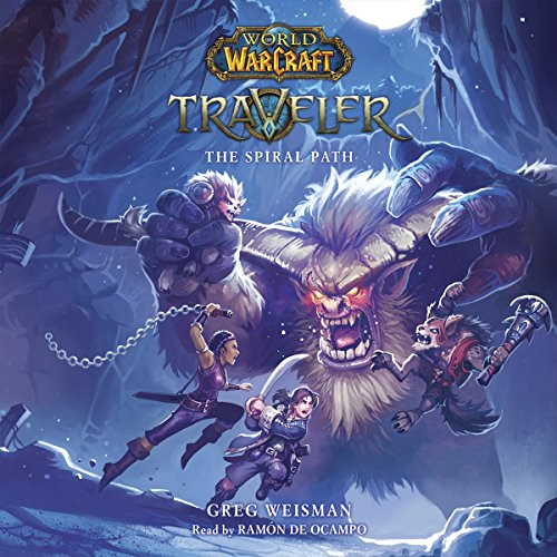 The Spiral Path: World of Warcraft: Traveler, Book #2