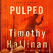 Pulped: The Simeon Grist Mysteries, Book 7 | Timothy Hallinan
