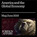 America and the Global Economy | Jacob J. Lew