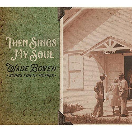 Then Sings My Soul... Songs fo...
