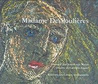 Madame Deshoulières par Jean-Louis Murat