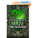 The Sorcerer's Maze Time Machine (You Say Which Way Adventure Quiz Book 2)