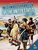 Westward Expansion of the United States, Anita Yasuda, 1624031749
