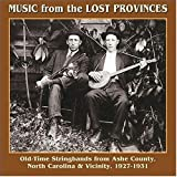 Music From The Lost Provinces: Old-Time Stringbands From Ashe County, North Carolina & Vicinity 1927-1931