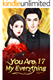 You Are My Everything 17: Second Chances and Familiar Faces (You Are My Everything Series)