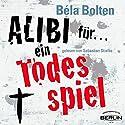 Alibi für ein Todesspiel (Mörderische Alibis 1) Hörbuch von Bela Bolten Gesprochen von: Sebastian Stielke
