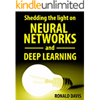 Neural Networks and Deep Learning Explained: Understanding neural networks and their biological effects (English Edition)