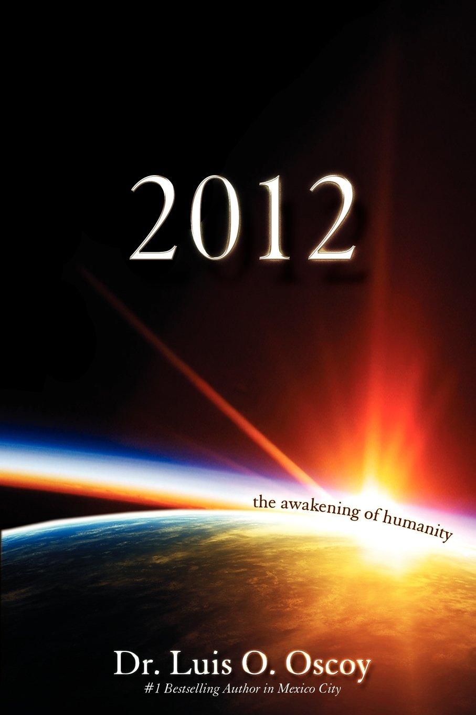 2012 - The Awakening of Humanity PDF