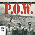 Prisoners of War: Australians Under Nippon Audiobook by Tim Bowden Narrated by Tim Bowden