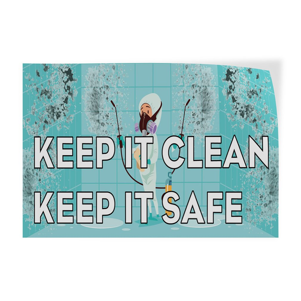 Set of 5 Decal Sticker Multiple Sizes Keep It Clean Keep It Safe #1 Business Clean Outdoor Store Sign White 27inx18in