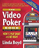 The Video Poker Edge: How to Play Smart and Bet