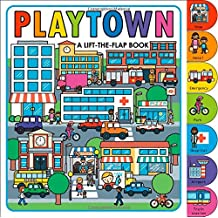 Playtown: A Lift-the-Flap Book