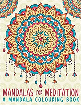 master mandalas a mandala colouring book a colouring book for adults teens uk edition