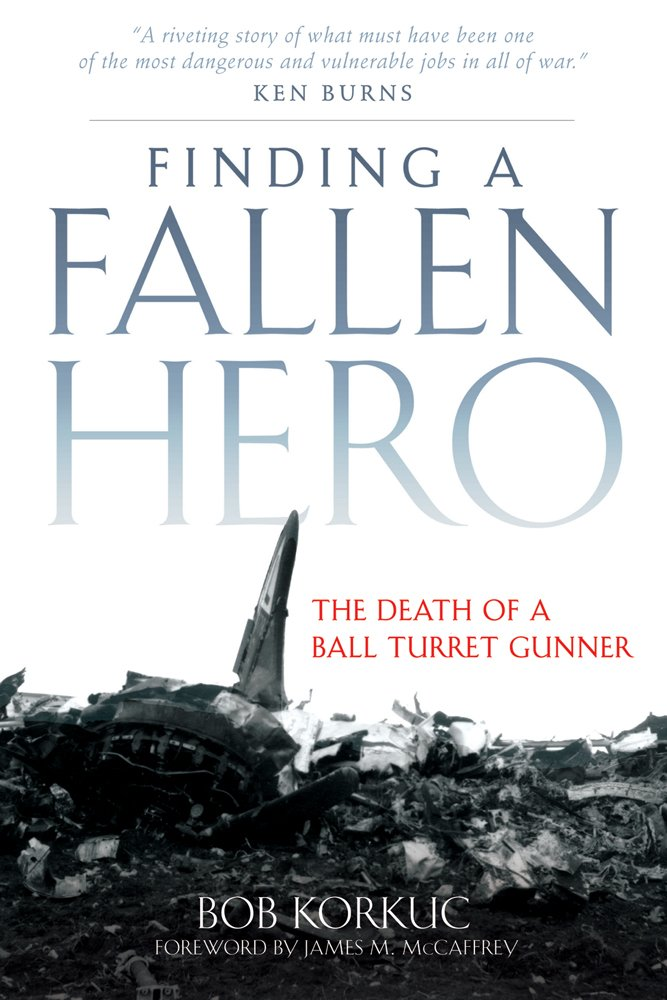 Download Finding a Fallen Hero: The Death of a Ball Turret Gunner PDF