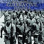 Breve historia de la Guerra Civil Española | Íñigo Bolinaga