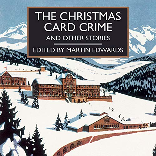 Card Story Christmas - The Christmas Card Crime: And Other Stories