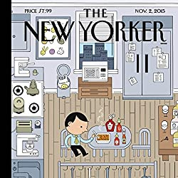 The New Yorker, November 2nd 2015 (Dana Goodyear, Lauren Collins, Nicola Twilley)