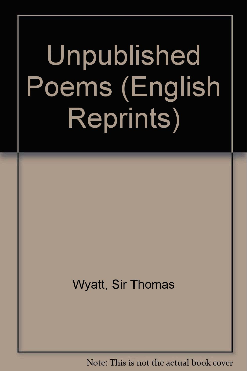 Unpublished Poems (English Reprints): Sir Thomas (and His