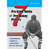7 Pre-Game Habits of Pro Hockey Players