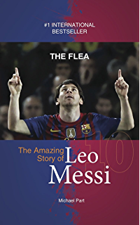 Toward the goal revised edition the kak story zonderkidz the flea the amazing story of leo messi fandeluxe Document